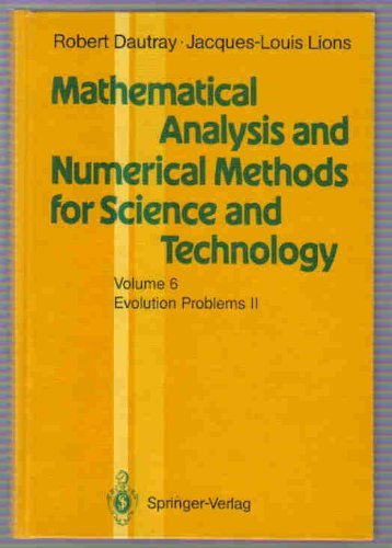 Mathematical Analysis and Numerical Methods for Science and Technology: Evolution Problems II: the Navier-Stokes and Transport Equations and Numerical ... & numerical methods for science & technology) por Robert Dautray