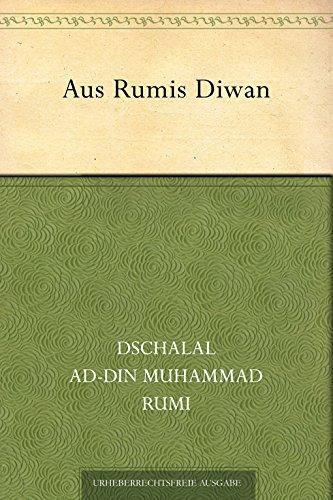 Aus Rumis Diwan