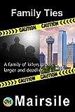 Family Ties (Serial Killer Book 4)