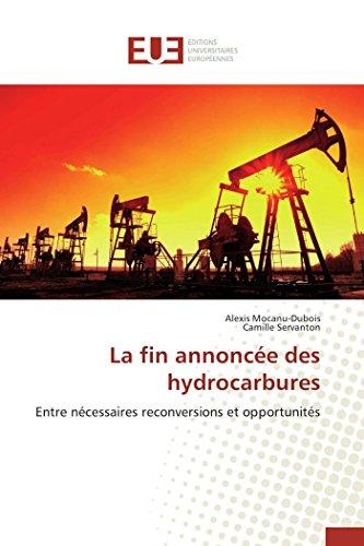 La fin annoncée des hydrocarbures par Alexis Mocanu-Dubois