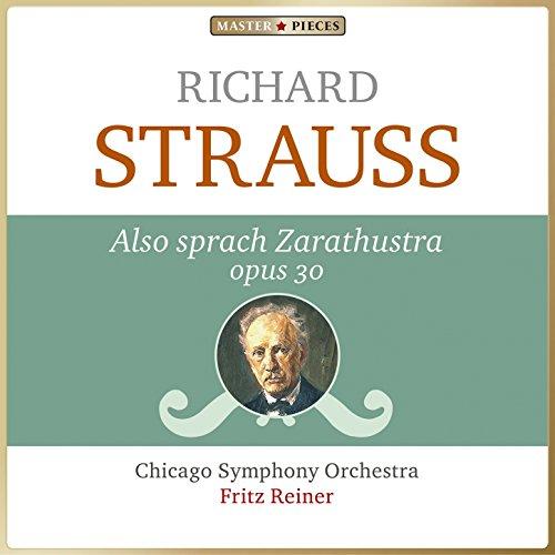 Masterpieces Presents Richard Strauss: Also sprach Zarathustra, Op. 30