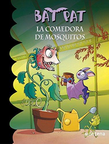 La comedora de mosquitos (Serie Bat Pat 25) por Roberto Pavanello