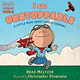 Best Books About Kindergartens - I Am Unstoppable: A Little Book about Amelia Review