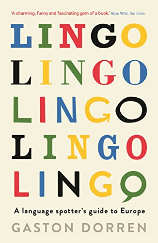 Lingo: A Language Spotter's Guide to Europe (English Edition)