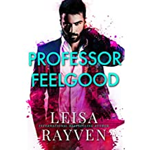 Professor Feelgood (Masters of Love Book 2)