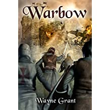 Warbow (The Saga of Roland Inness Book 2)
