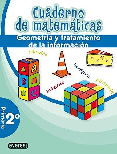 Cuaderno de Matemáticas. 2º Primaria. Geometría y tratamiento de la información (Cuadernos de matemáticas primaria) - 9788444172217 por Sociedad Cooperativa de Enseñanza Colegio Vizcaya