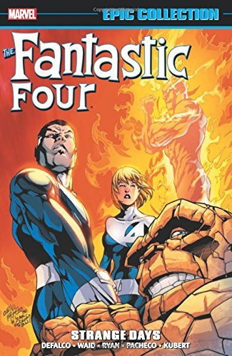 Fantastic Four Epic Collection: Strange Days by Tom DeFalco (2-Jun-2015) Paperback