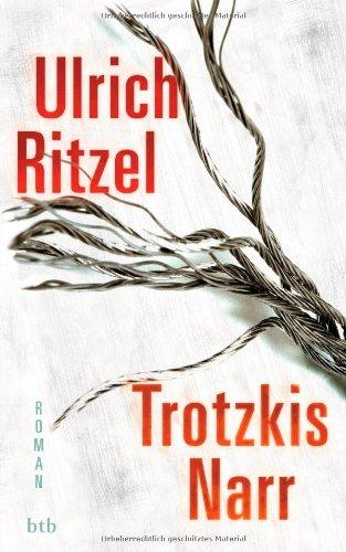 Buchseite und Rezensionen zu 'Trotzkis Narr: Roman (Kommissar Berndorf, Band 9)' von Ulrich Ritzel