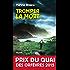 Tromper la mort : Prix du Quai des orfèvres 2015 (Policier)