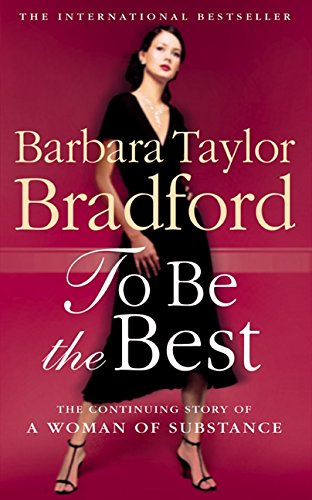 To Be the Best (Emma Harte Series) (Barbara Taylor Bradford Harte)