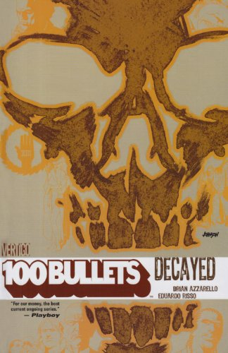 100 Bullets Vol. 10: Decayed - Bullets-graphic 100 Novel
