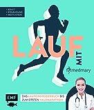 Lauf mit Fitmedmary – Das Laufeinsteigerbuch bis zum ersten Halbmarathon: Kraft, Ernährung, Motivation