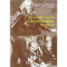 El Estado-Nación en Dos Encrucijadas Históricas