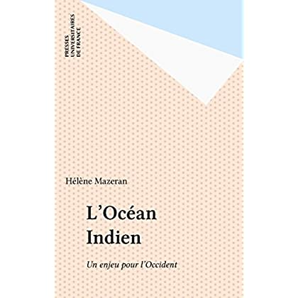L'Océan Indien: Un enjeu pour l'Occident (Perspectives internationales)