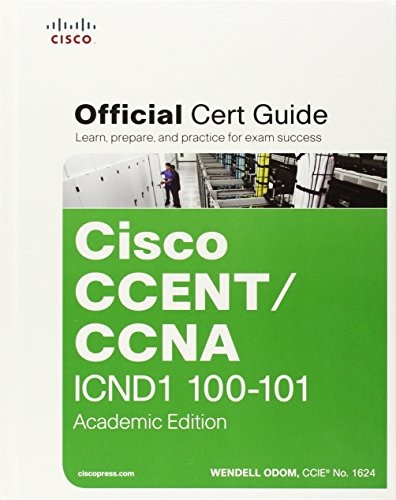 Cisco CCENT/CCNA ICND1 100-101 Official Cert Guide Academic Edition with MyITCertificationlab Bundle por Wendell Odom