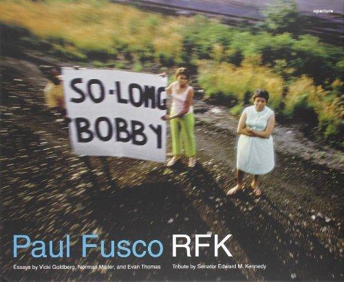 Paul Fusco: RFK by Paul Fusco (2008-08-11)