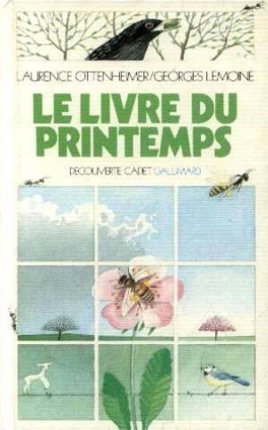 Le Livre du printemps par Georges Lemoine, Laurence Ottenheimer