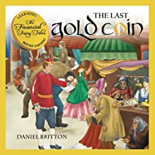 The Financial Fairy Tales: The Last Gold Coin