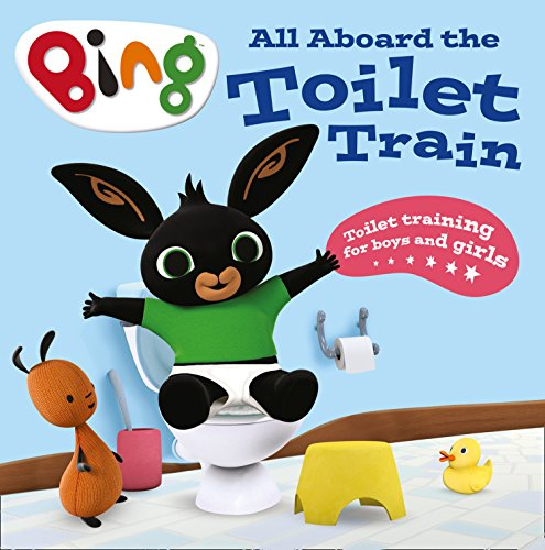 All Aboard the Toilet Train!: A Noisy Bing Book (Bing) (English Edition)