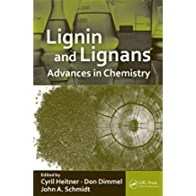 Lignin and Lignans: Advances in Chemistry