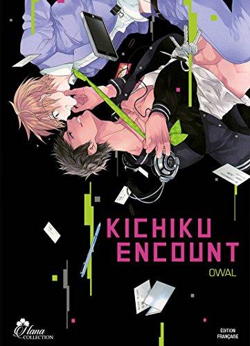 Kichiku Encount - Livre (Manga) - Yaoi - Hana Collection par Owal