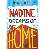 [(Nadine Dreams of Home)] [ By (author) Bernard Ashley, Illustrated by Ollie Cuthbertson ] [July, 2014] bei Amazon kaufen