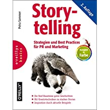 Storytelling: Strategien und Best Practices für PR und Marketing (Basics)