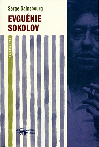 Evguénie Sokolov (A. Machado nº 3) por Serge Gainsbourg