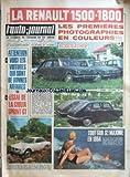 Telecharger Livres AUTO JOURNAL L No 356 du 06 08 1964 LA RENAULT 1500 1800 LES PREMIERES PHOTOGRAPHIES EN COULEURS ATTENTION VOICI LES VOITURES QUI SONT DE BONNES AFFAIRES ESSAI DE LA GIULIA SPRINT GT TOUT SUR STE MAXIME EN 1964 ANISETTE RICARD LIQUEUR (PDF,EPUB,MOBI) gratuits en Francaise