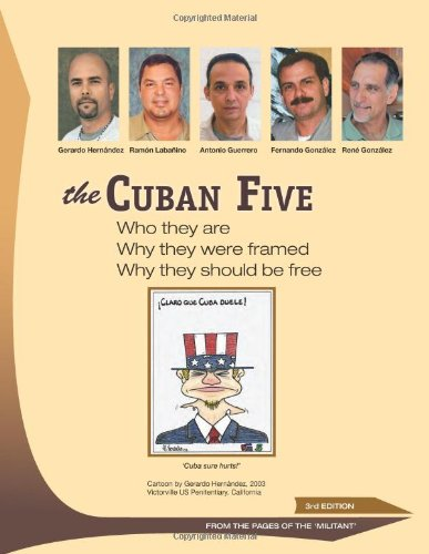 The Cuban Five: Who They are; Why They Were Framed; Why They Should be Free: From the Pages of the Militant por Martin Koppel