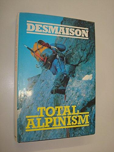 Total Alpinism par Rene Desmaison