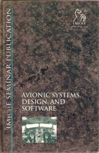 Avionic Systems, Design and Software (IMechE Seminar Publications)