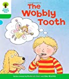 Oxford Reading Tree: Level 2: More Stories B: the Wobbly Tooth (Ort More Stories)