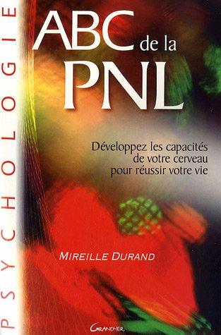 ABC de la PNL par Mireille Durand