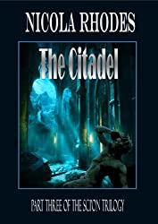 The Citadel:  Part Three of The SCI'ON Trilogy