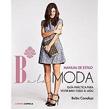 Manual de estilo Balamoda: guía práctica para vestir bien todo el año