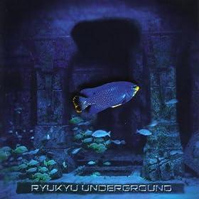 Ryukyu Underground
