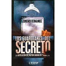 Guardianes Del Secreto, Los (Mundo mágico y heterodoxo)