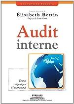 Audit interne - Enjeux et pratiques à l'international de Sous la direction de Bertin Elisabeth