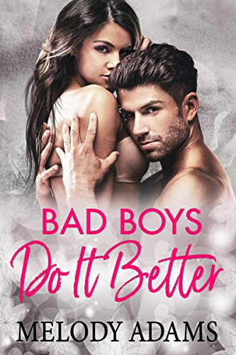 Bad Boys Do It Better (Bad Boys do it better 1)