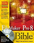 FileMaker Pro 8 Bible by Dennis R. Co...