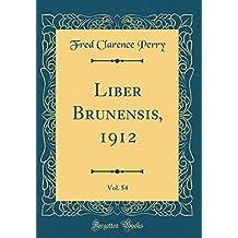 Liber Brunensis, 1912, Vol. 54 (Classic Reprint)