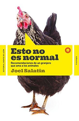 Esto no es normal (ecología) por Joel Salatin