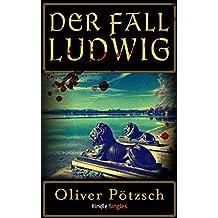 Der Fall Ludwig (Kindle Single)