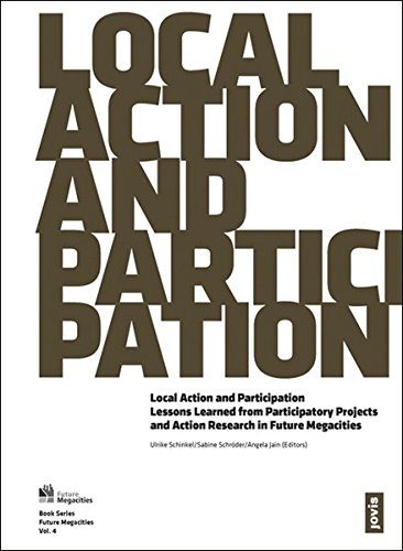 Local Action and Participation: Approaches and Lessons Learned from Participatory Projects and Action Research in Future Megacities (Versicherung Klimawandel Und)