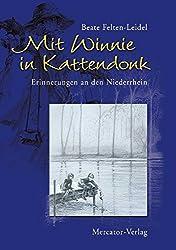 Mit Winnie in Kattendonk: Erinnerungen an den Niederrhein