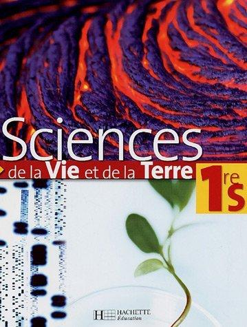 Sciences de la Vie et de la Terre 1e S by Marie-Claude Hervé (2006-09-05)