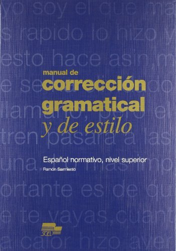 Manual de Correccion Gramatical y de Estilo by Ramon Sarmiento(1905-06-19)