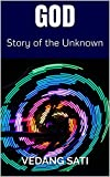 GOD: Story of the unknown